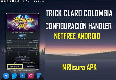 handler apk for android mrlisura apk para tener gratis en claro ecuador netfree