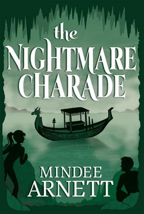 nightmare books the nightmare charade the arkwell academy 3 by mindee