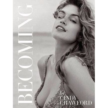 becoming cindy crawford 0847846199 becoming cindy crawford the perfect provenance
