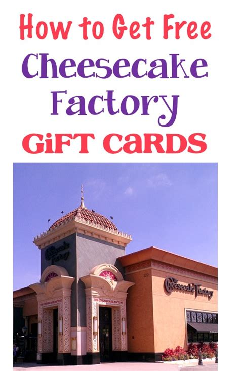 Cheese Cake Factory Gift Card - free cheesecake factory gift card treat yourself the frugal girls