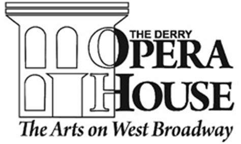 Derry Opera House by Derry Opera House 29 West Broadway Derry Nh 03038