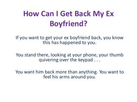 How I Got My Back by How Can I Get Back My Ex Boyfriend How To Get Back With My Ex