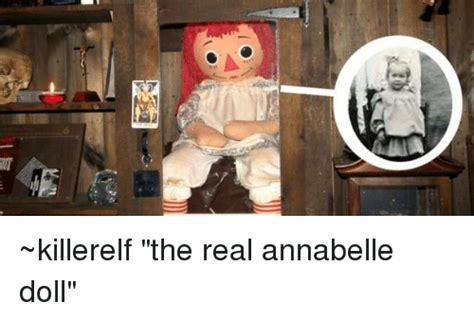 annabelle doll true facts 997 killerelf the real annabelle doll the real meme on