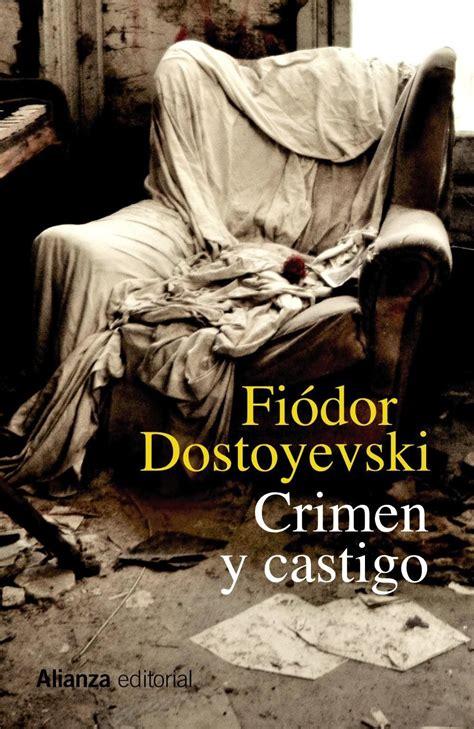 libro crimen y castigo a s b virtual info crimen y castigo fi 243 dor dostoyevski
