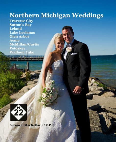 northern michigan wedding photographer petoskey traverse northern michigan weddings traverse city sutton s bay