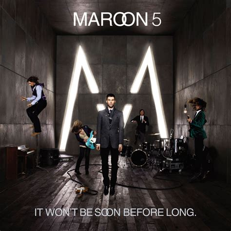 won t polymusic eu maroon 5 it won t be soon before