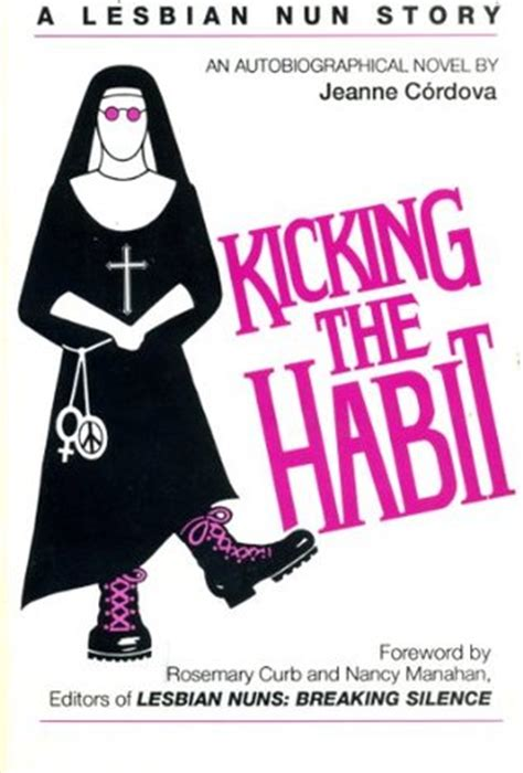 a habit of service my convent story books kicking the habit a story an