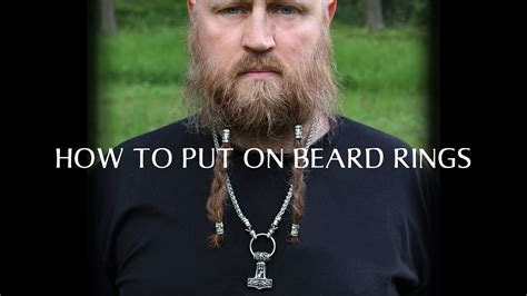 how to put in beard how to put on beard rings