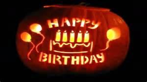 happy halloween birthday images fel 237 z cumplea 241 os halloween happy birthday youtube