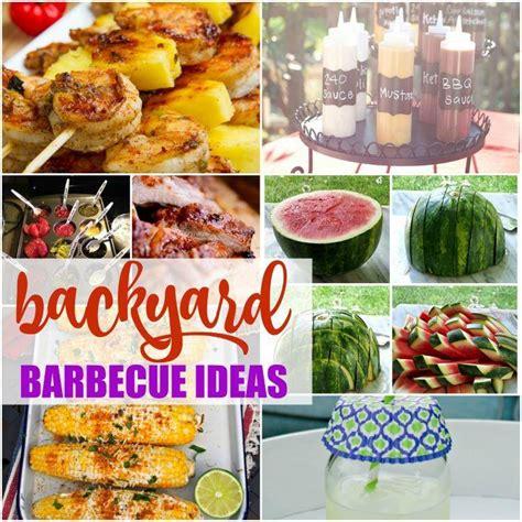 backyard barbecue ideas recipes for summer