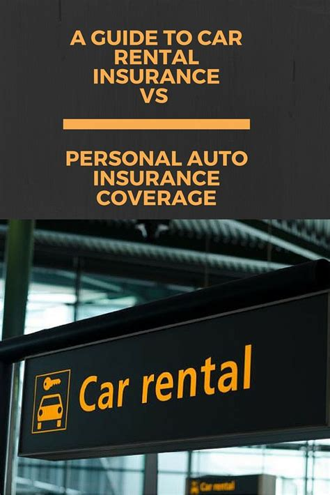 guide  car rental insurance  personal auto