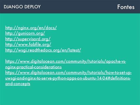 django tutorial deployment django deploy como servir aplica 231 245 es django em produ 231 227 o