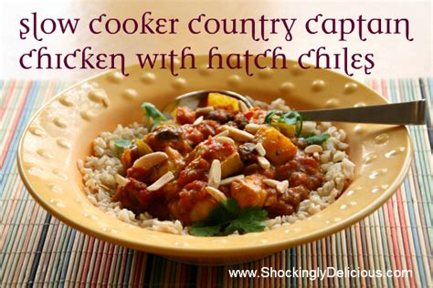 country captain slow cooker country captain chicken with hatch chiles