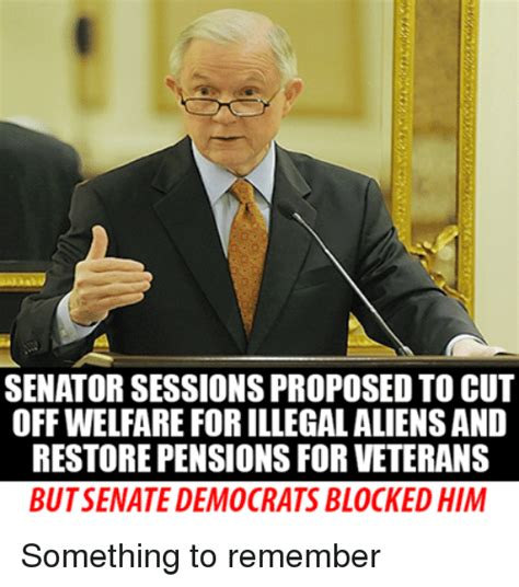 jeff sessions pension senator sessions proposedtocut off welfare for illegal
