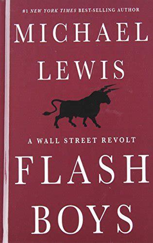 libro flash boys libro flash boys a wall street revolt di michael lewis