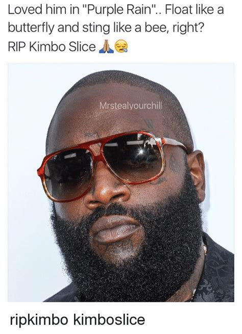 Kimbo Slice Meme - loved him in purple rain float like a butterfly and sting