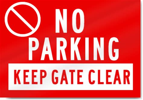 No Keep no parking keep gate clear sign signstoyou