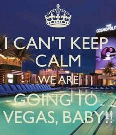 Vegas Baby Meme - 25 best ideas about las vegas quotes on pinterest go