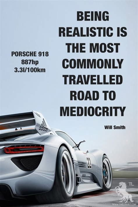 Porsche Quotes by 23 Best Images About Road On Pinterest Cars Quotes And