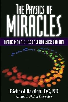 the problem with miracles books the physics of miracles tapping in to the field of