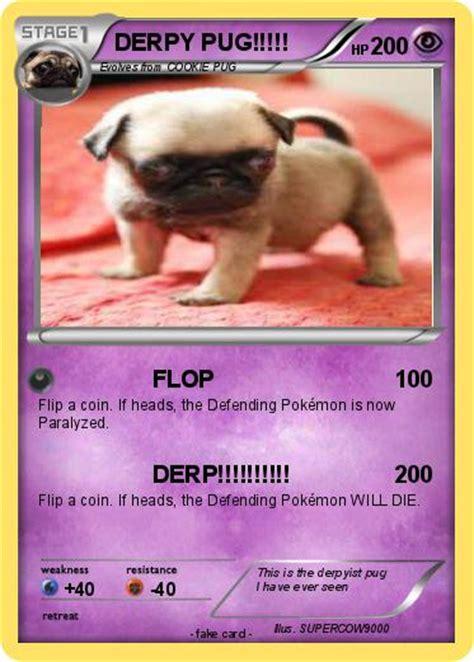 derpy pug pok 233 mon derpy pug 1 1 flop my card