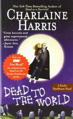 dead reckoning sookie stackhouse true blood book 11 dead to the world sookie stackhouse true blood