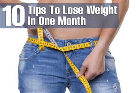 How To Shed Weight In A Month by 10 Simple Tips To Lose Weight In One Month