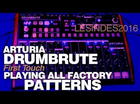 factory pattern youtube arturia drumbrute all factory patterns random end