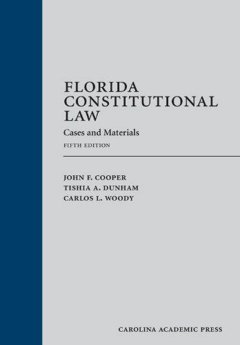 estates and trusts cases and materials 5th casebookplus casebook series books save 10 florida constitutional cases and