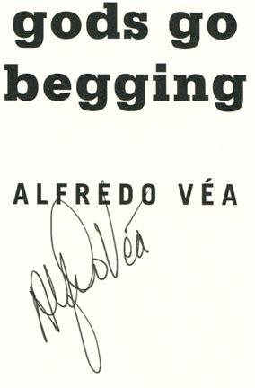 Gods Go Begging gods go begging 1st edition 1st printing alfredo v 233 a