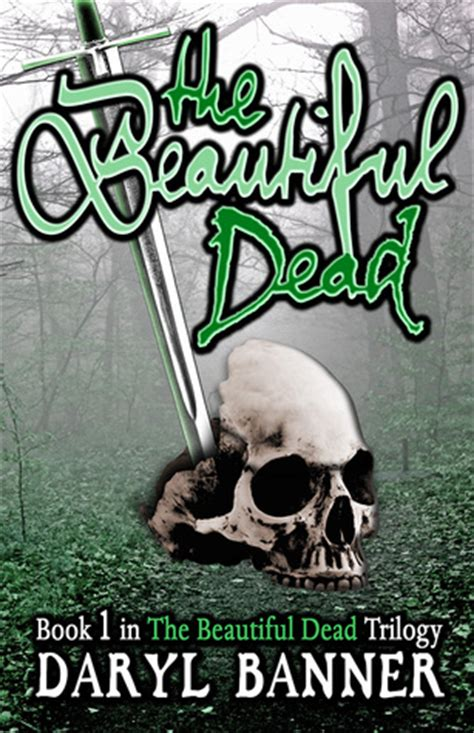the beautiful dead books the beautiful dead the beautiful dead 1 by daryl