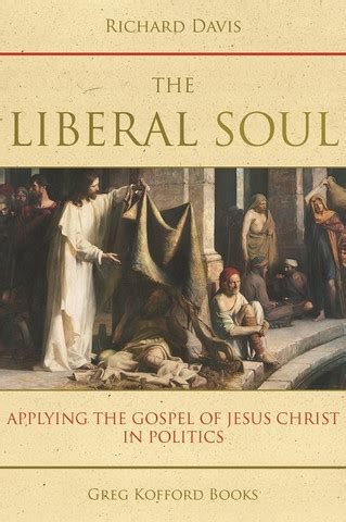 Book Review By A Davis by Book Review Richard Davis S The Liberal Soul Rational