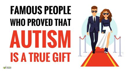 famous people autism 10 famous people who proved that autism is a gift