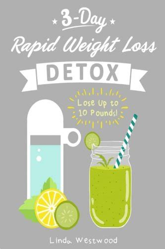 Detox Diet To Lose 10 Pounds Fast by 3 Day Weight Loss Diet Weight Loss Tips