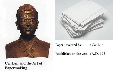 Who Invented Paper - paper invented by cai lun year a d 105 discovered