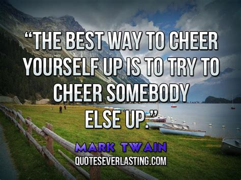8 Ways To Cheer Up Your by Christian Cheer Up Quotes Quotesgram