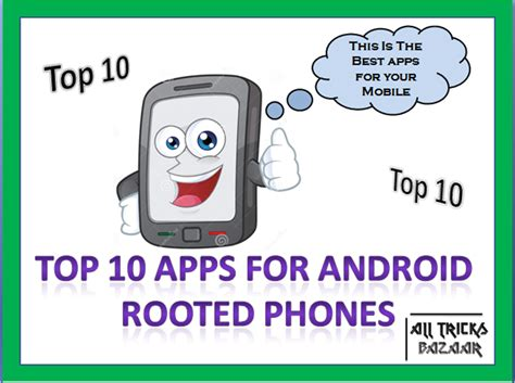 apps for rooted android top 10 apps for rooted android phones 2015 all tricks bazaar