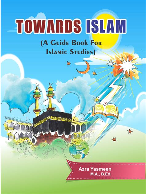 the a guide toward books towards islam a guide book for islamic studies