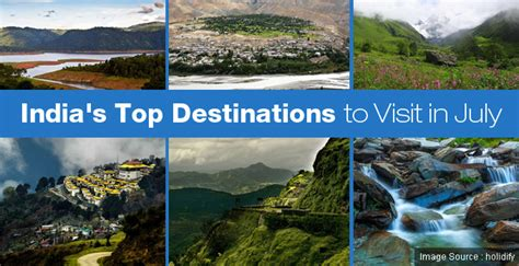 best destinations to visit image of top destinations to visit in july my india