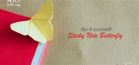 How To Make Origami Out Of Sticky Notes - how to make sticky note butterfly 171 papercraft wonderhowto