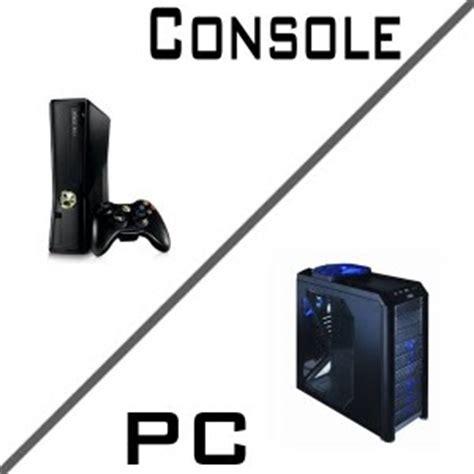console pc pc vs console sitedejeu