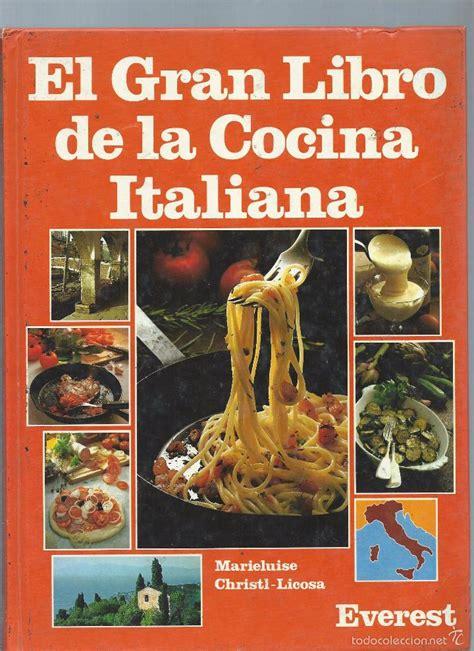 libro exuberancia la vibrante cocina el gran libro de la cocina italiana marieluise comprar libros de cocina y gastronom 237 a en