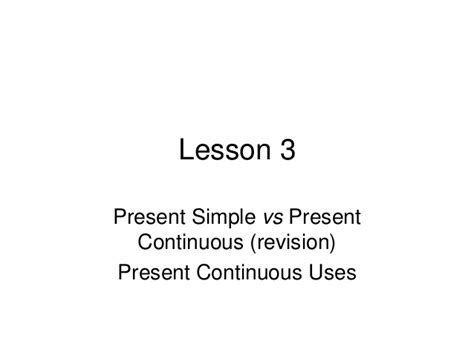 lesson plan 10 octavo past simple tense group 3221 lesson 3 present continuous uses