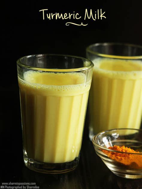 turmeric before bed turmeric milk recipe haldi doodh recipe sharmis passions