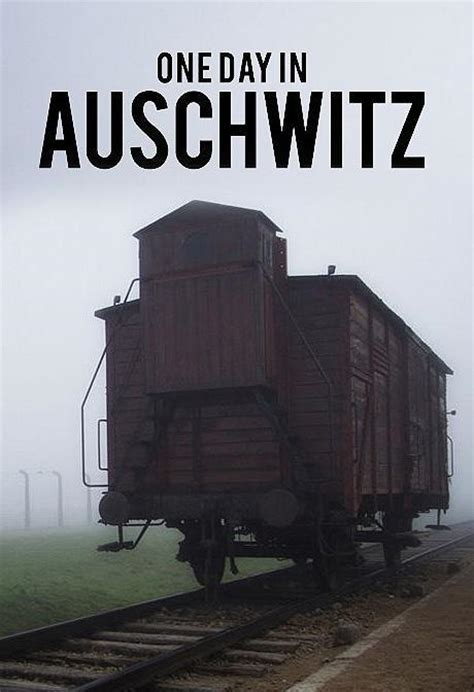 Film One Day In Auschwitz | one day in auschwitz full movies watch online free