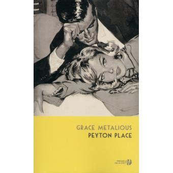 retour peyton place 2258133459 peyton place broch 233 grace metalious achat livre ou ebook achat prix fnac