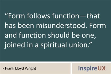 design quotes form follows function form and function should be one joined in a spiritual