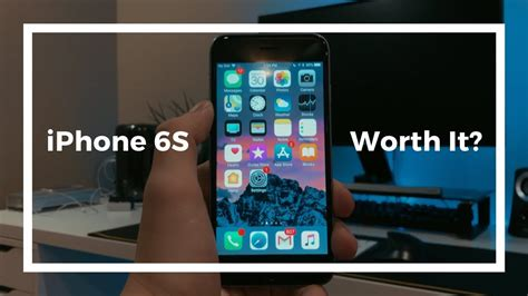 is the iphone 6s still worth it in 2018
