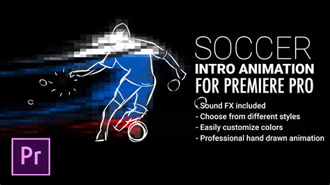 Soccer Intro Animation For Premiere Pro By Snowcake Videohive Adobe Premiere Intro Templates