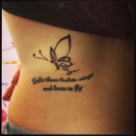 butterfly tattoo with quote take these broken wings and learn to fly
